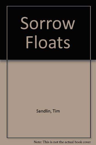 9780449908907: Sorrow Floats