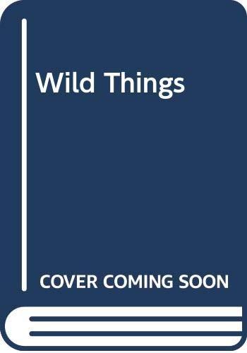 9780449908952: Wild Things