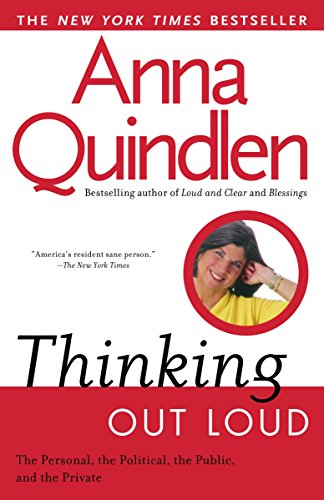 9780449909058: Thinking Out Loud: On the Personal, the Political, the Public and the Private