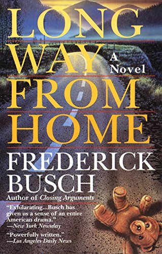 Long Way from Home (0449909220) by Frederick Busch