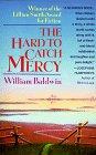 9780449909447: Hard to Catch Mercy