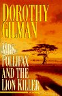 MRS. POLLIFAX AND THE LION KILLER a Novel