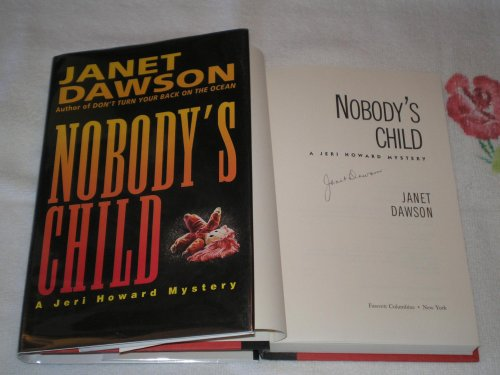 Nobody's Child: **Signed**: Dawson, Janet
