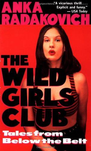 9780449909850: Wild Girls Club: Tales from Below the Belt