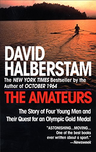 9780449910030: The Amateurs: The Story of Four Young Men and Their Quest for an Olympic Gold Medal