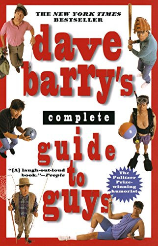 9780449910269: Dave Barry's Complete Guide to Guys: A Fairly Short Book