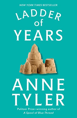 9780449910573: Ladder of Years: A Novel