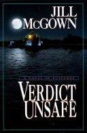 Verdict Unsafe SIGNED Review Copy: McGown, Jill