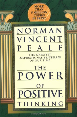 9780449911471: The Power of Positive Thinking
