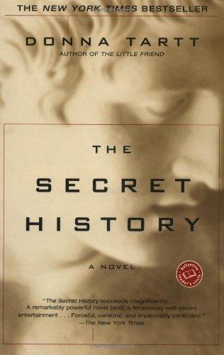 9780449911518: The Secret History: Ballentine Books Edition