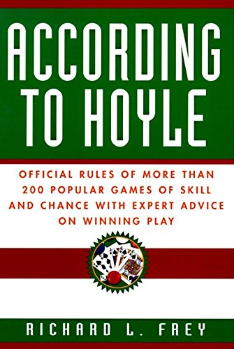 9780449911563: According to Hoyle: Official Rules of More Than 200 Popular Games of Skill and Chance with Expert Advice on Winning Play