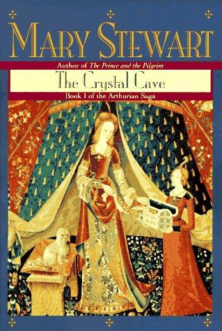 9780449911617: The Crystal Cave (The Arthurian Saga, Book 1)