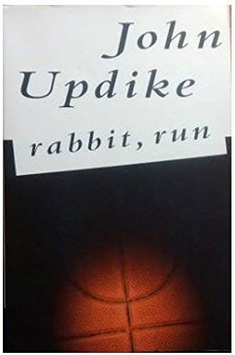 9780449911655: Rabbit, Run