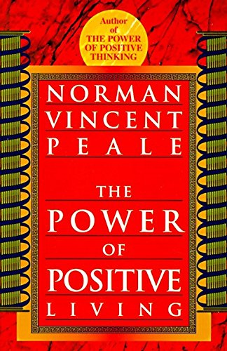 9780449911662: The Power of Positive Living