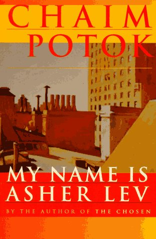 9780449911686: My Name Is Asher Lev