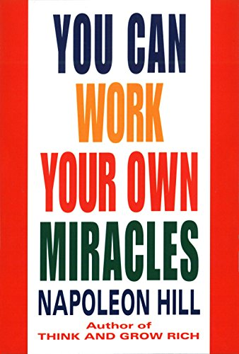 9780449911778: You Can Work Your Own Miracles (Fawcett Book)