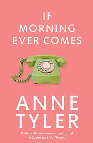 9780449911785: If Morning Ever Comes: A Novel