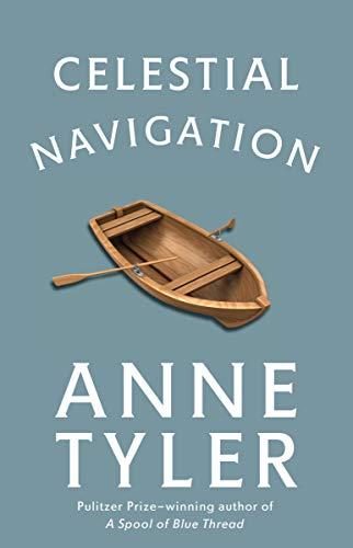Celestial Navigation: Anne Tyler