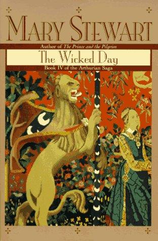 9780449911853: Wicked Day (Arthurian Saga)
