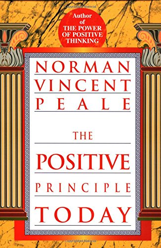 9780449911983: The Positive Principle Today: Ballentine Books Edition: How to Renew and Sustain the Power of Positive Thinking