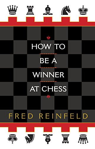 9780449912065: How to be a Winner at Chess