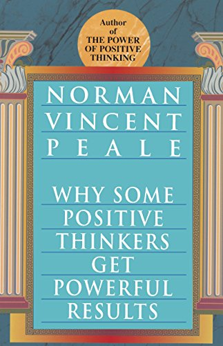 9780449912133: Why Some Positive Thinkers Get Powerful Results
