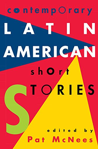 Contemporary Latin American Short Stories: McNees, Pat