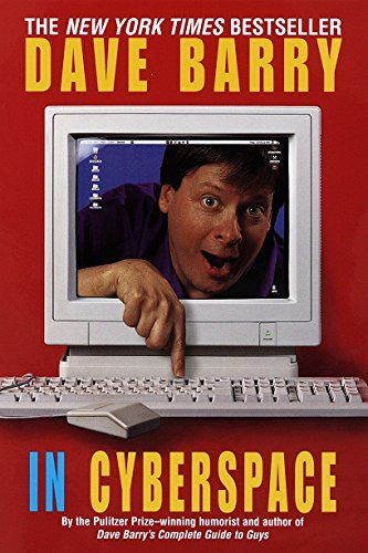 9780449912300: Dave Barry in Cyberspace
