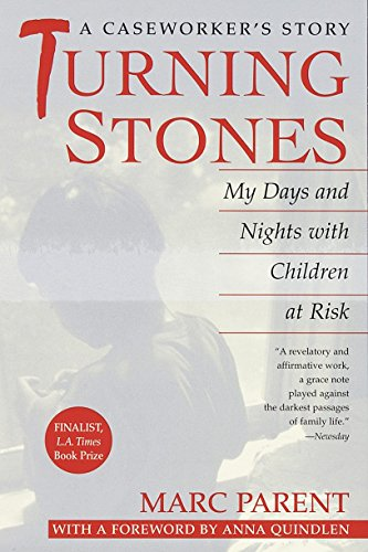 9780449912355: Turning Stones: My Days and Nights with Children at Risk A Caseworker's Story