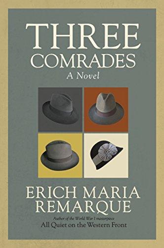 9780449912423: Three Comrades