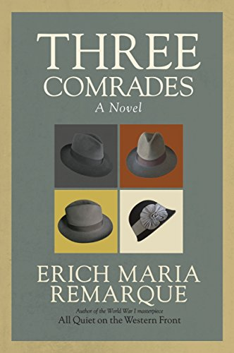 9780449912423: Three Comrades: A Novel