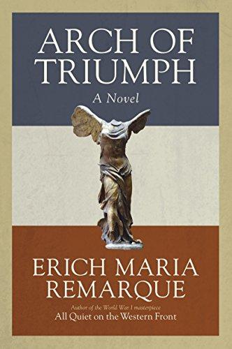 9780449912454: Arch of Triumph: A Novel