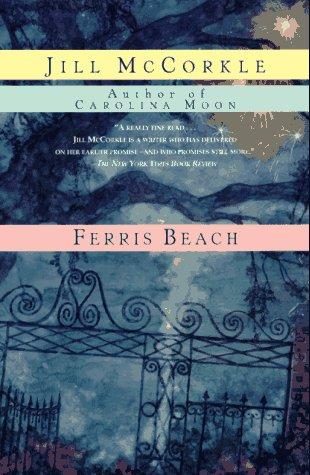 9780449912522: Ferris Beach: A Novel