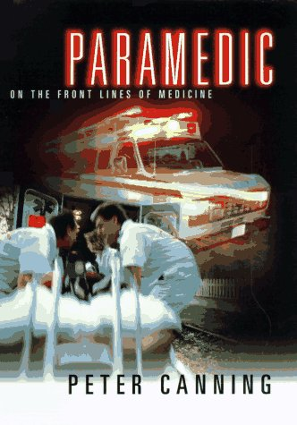 9780449912768: Paramedic: On the Front Lines of Medicine