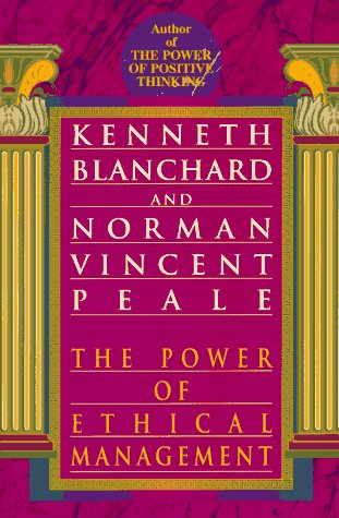 9780449919750: The Power of Ethical Management