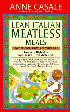 9780449983683: Lean Italian Meatless Meals