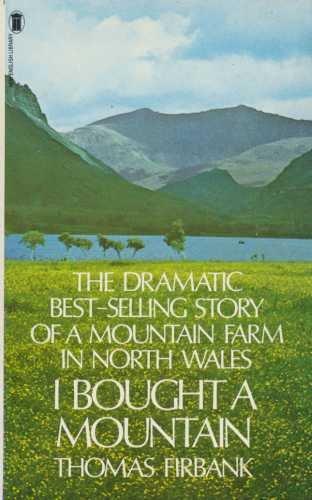 I Bought A Mountain: THOMAS FIRBANK