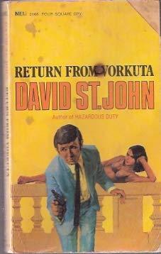 9780450000621: Return from Vorkuta (Four Square spy)