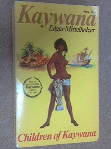 Children of Kaywana: Edgar Mittelholzer