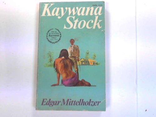 Kaywana Stock: MITTELHOLZER Edgar