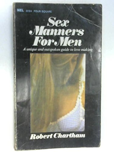 Sex manners for men: Chartham, Robert