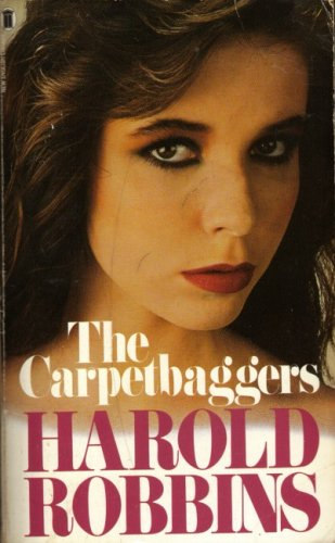 The Carpetbaggers: Robbins, Harold
