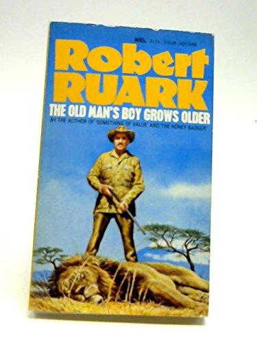The Old Man's Boy Grows Older: Robert Ruark