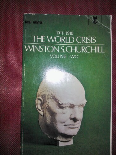 9780450001369: World Crisis, 1911-18: v. 2 (Signet Classical Books)