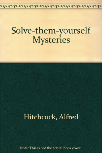 9780450002014: Solve-them-yourself Mysteries