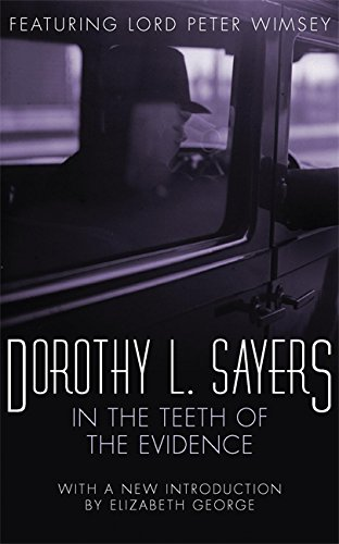9780450002489: In the Teeth of the Evidence (A Lord Peter Wimsey Mystery)