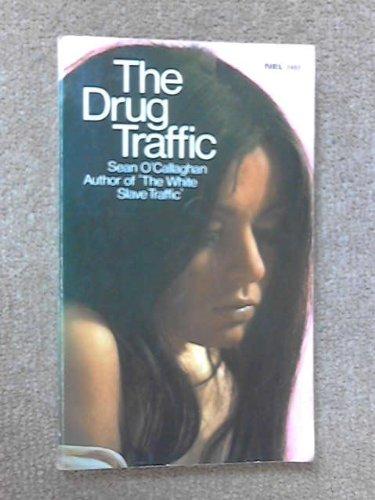 9780450003493: Drug Traffic