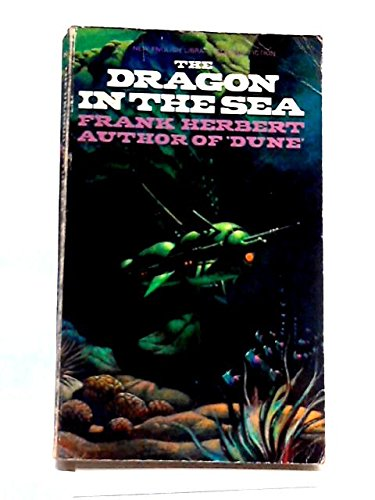 Dragon in the Sea: Frank Herbert