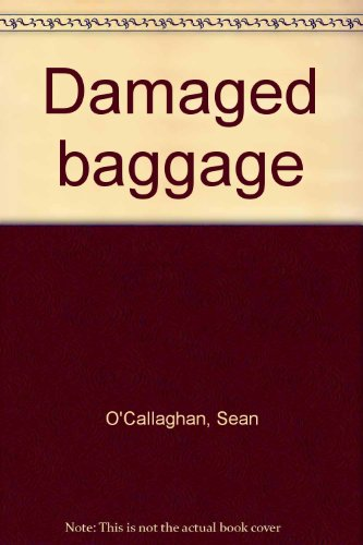 9780450005015: Damaged baggage : the white slave trade and narcotics trafficking in the Americas.
