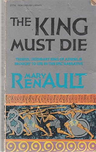 9780450005084: The King Must Die